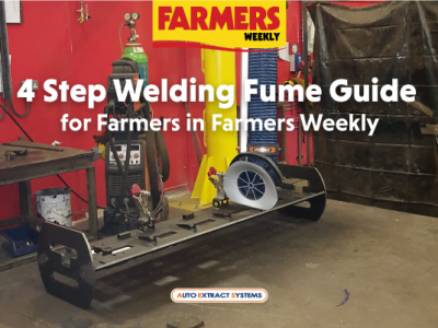 4 Step Welding Fume Guide for Farmers in Farmers Weekly